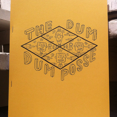 The dum dum posse reader