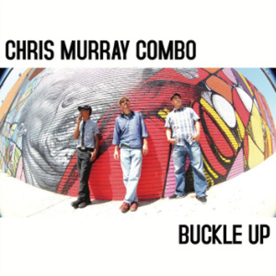 "Chris murray combo ""buckle up"" download"