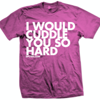 I Would Cuddle You So Hard (Click for more colors) - Thumbnail 3