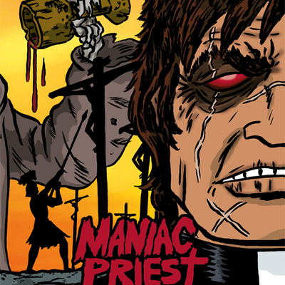 Maniac priest: book one