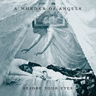 A murder of angels before your eyes [cd]