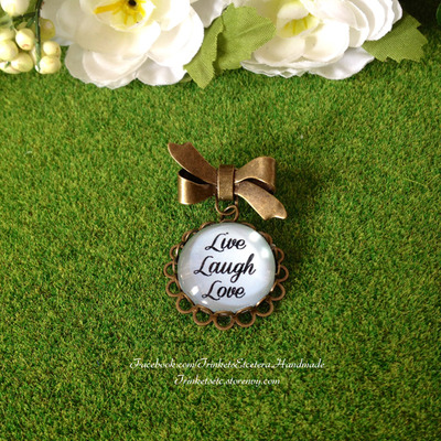 """live laugh love"" brooch"