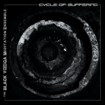 the BLACK YO)))GA Meditation Ensemble - Cycle of Suffering medium photo