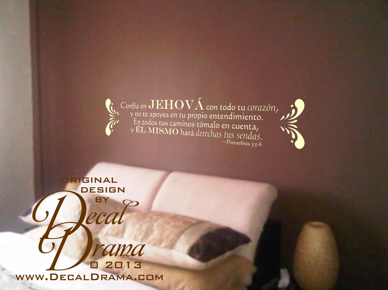Decal Drama · Confía en Jehová con todo tu corazón, y Él Mismo hará ...