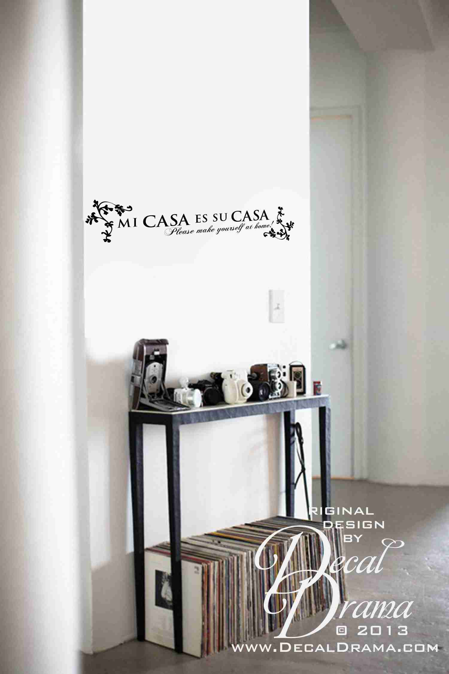 Mi casa es su casa please make yourself at home vinilo for Vinilos decorativos pared