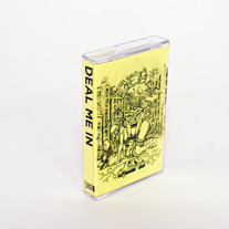"Deal Me In ""Demo"" Cassette"