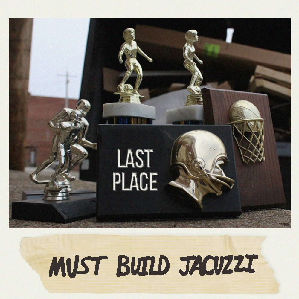 Must Build Jacuzzi - Last Place CD · Indie Vision Music Store ...