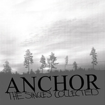 Anchor - The Singles Collected LP