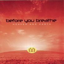 Before You Breathe - Heaven & Earth CD