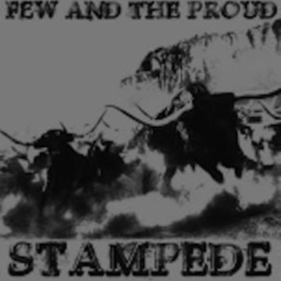 "Few and the proud ""stampde"" lp"