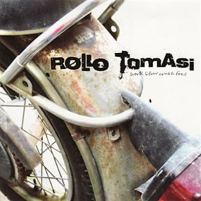 "Rollo tomasi ""work slow crush foes"" cd"
