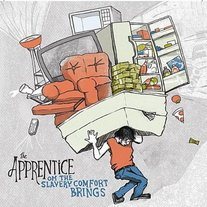 The Apprentice-Oh The Slavery Comfort Brings CD