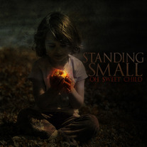 Standing Small-Oh Sweet Child CD