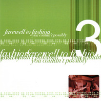 Farewell to Fashion-You Couldn't Possibly CD