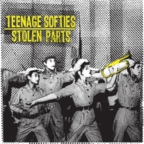 "Teenage Softies/Stolen Parts ""split"" 7″ (Kiss of Death)"
