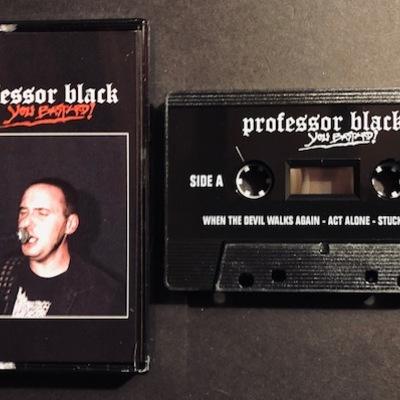 Professor black - you bastard!