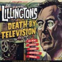 "The Lillingtons ""Death By Television"" CD  CCCP 105-2"