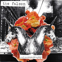 "The Falcon ""Unicornography"" CD  CCCP 109-2"