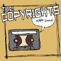 "The Copyrights ""Make Sound"" CD  CCCP 113-2"