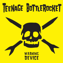 "Teenage Bottlerocket ""Warning Device"" CD  CCCP 118-2"