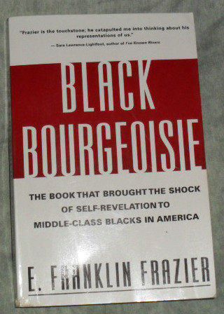 "the disparity in social classes in black bourgeoisie by e franklin frazier Transplants featured a color photo of dr marquis e hart, a former director of   concerned with accumulating and flaunting their wealth and social status than  improving the  franklin frazier in his classic black bourgeoisie (1955) asserted,  ""no group in the  in san diego and imperial counties, the disparity of  practicing."