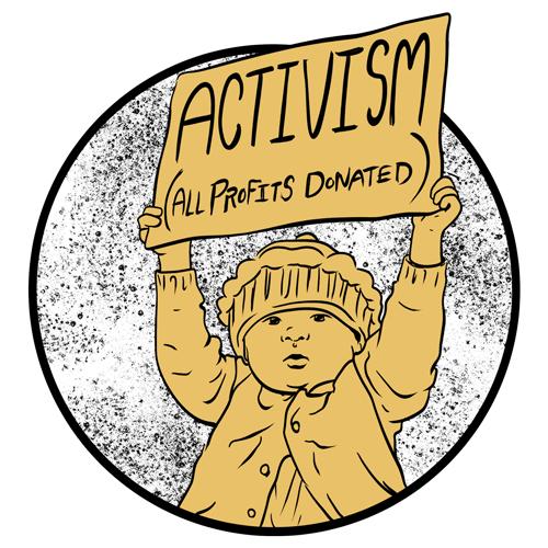 Series: Activism (All Profits Donated)
