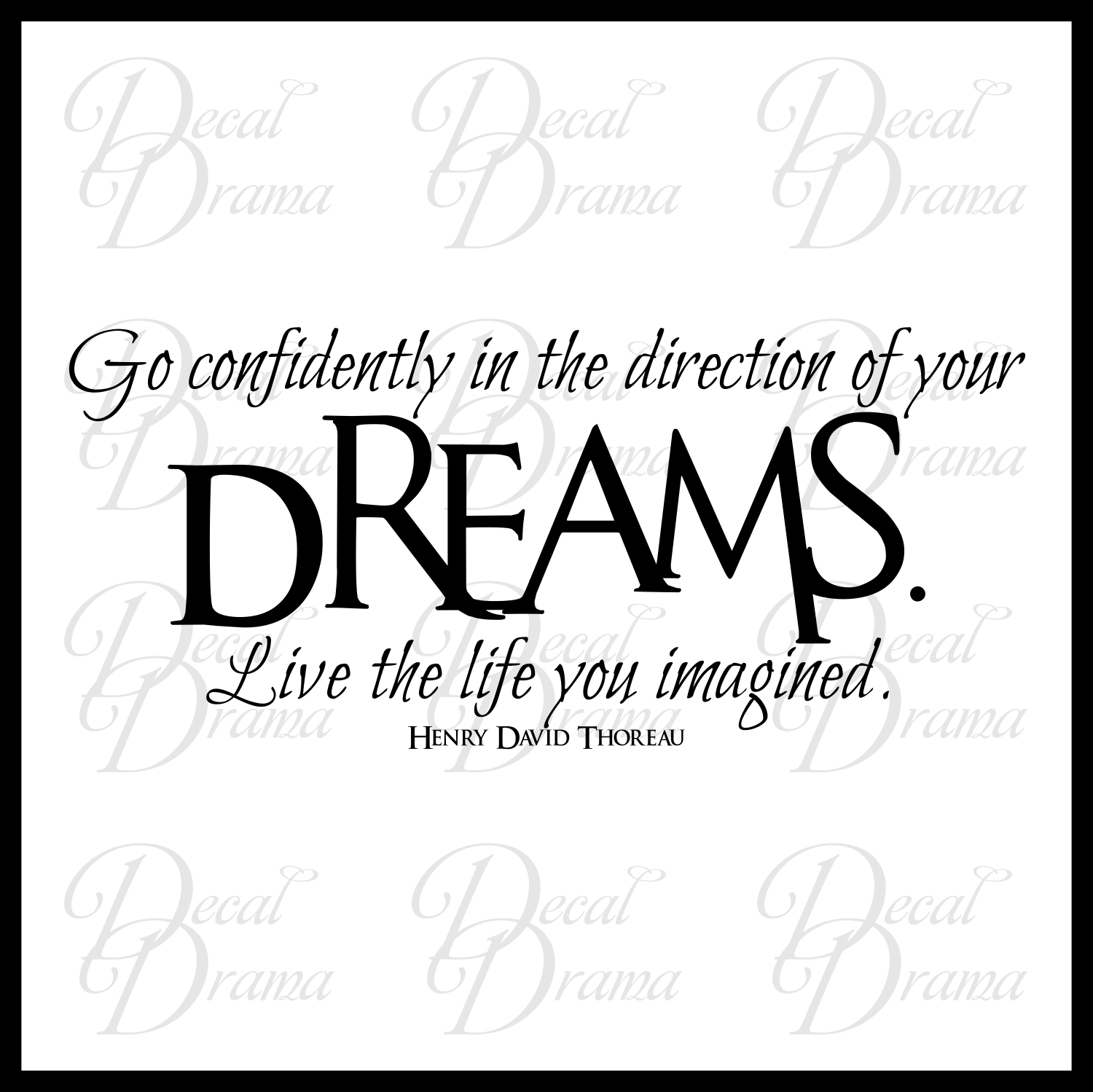 Latest HD Go Confidently In The Direction Of Your Dreams Quote