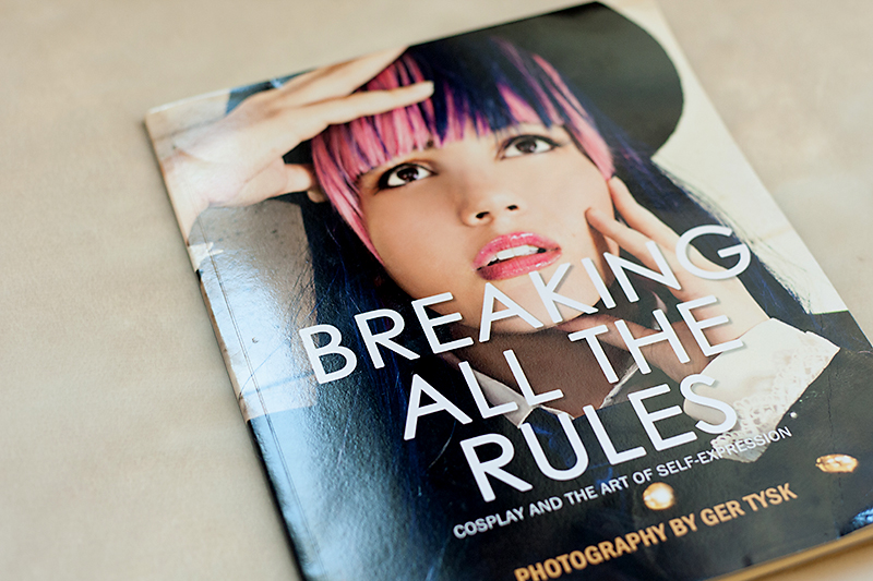 breaking all the rules breaking all the rules cosplay and the art
