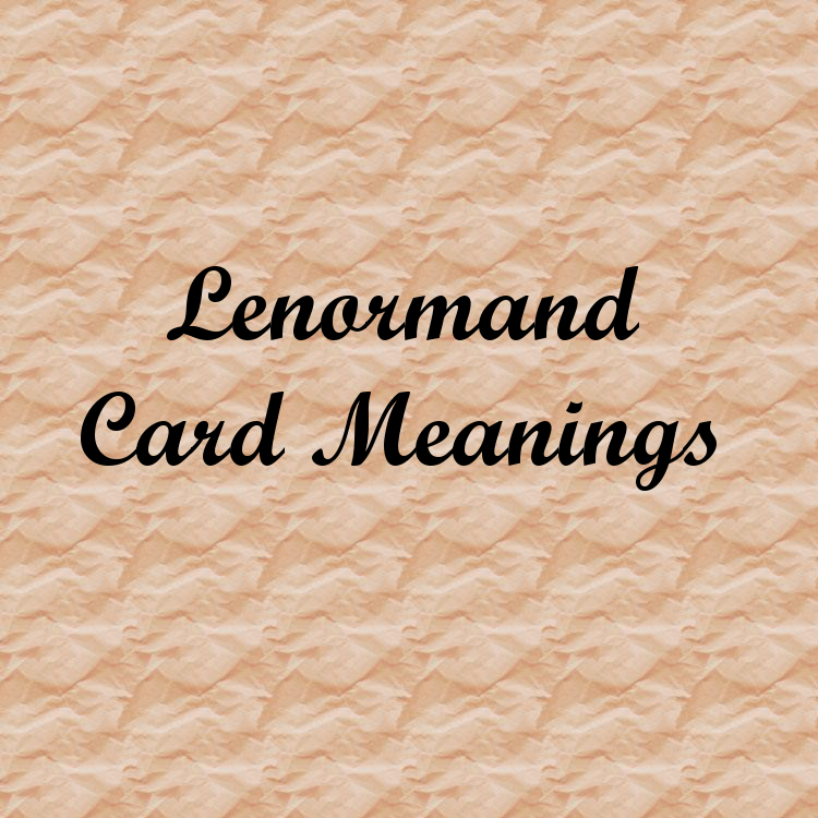 Lenormand Card Meanings