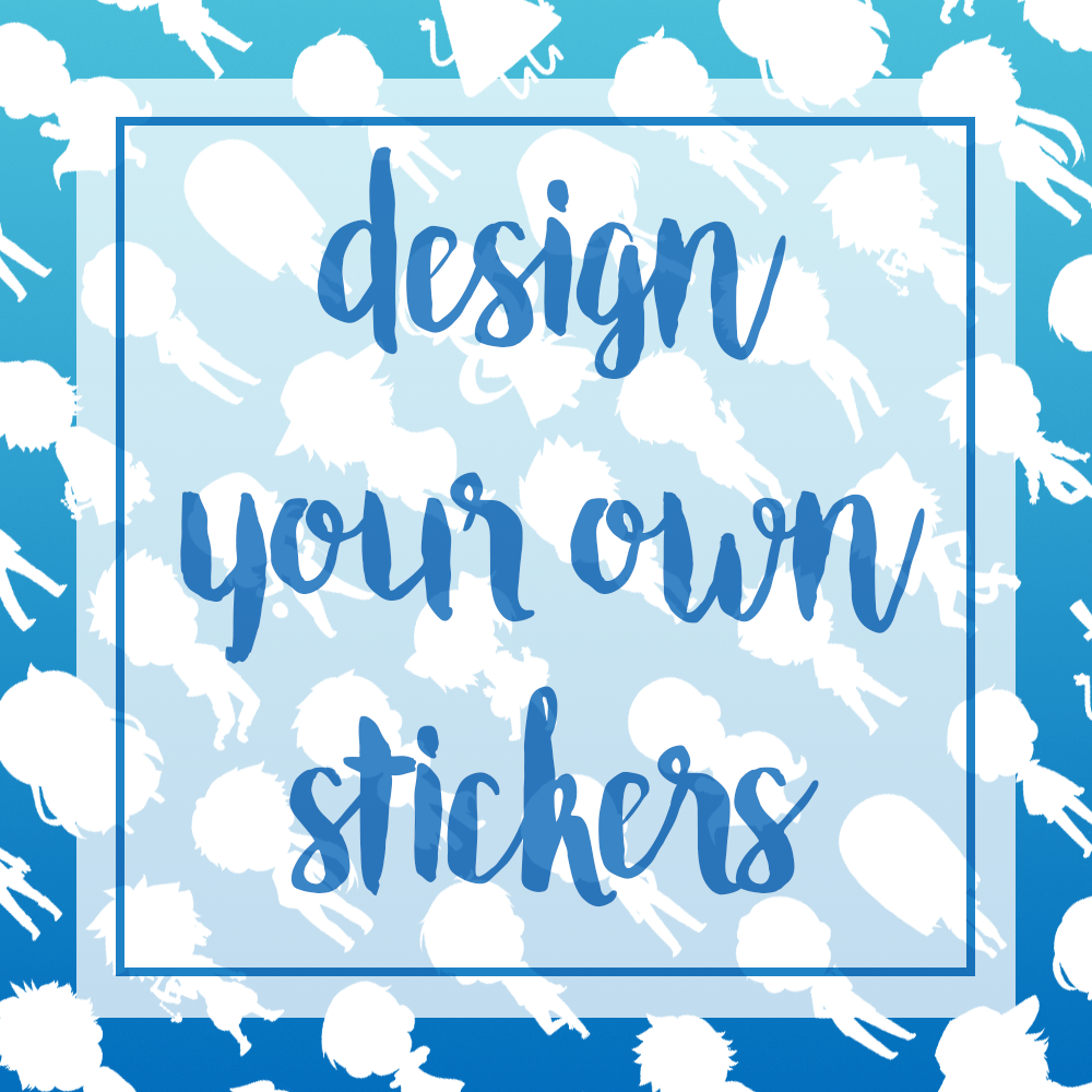 Design your own glossy stickers